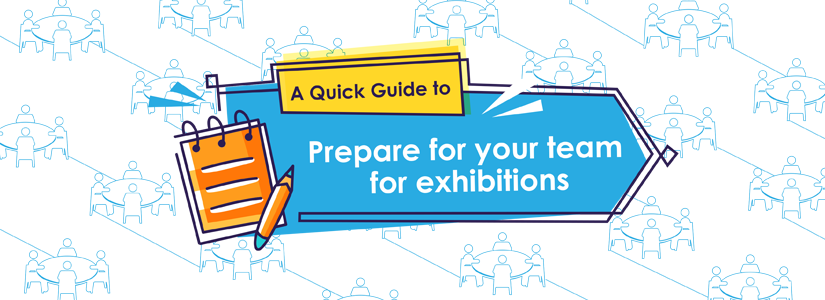 A guide to preparing your team for B2B exhibitions