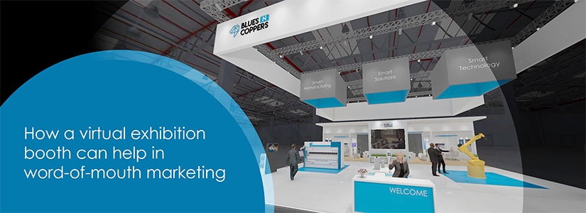 How a virtual exhibition booth can help in word-of-mouth marketing