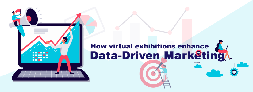 How virtual exhibitions enhance data-driven marketing